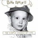 dino dimuro - simple chance of life CD 1995 dimuro tapes 15 tracks used mint