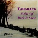 tamarack - fields of rock & snow CD 1993 folk era new factory sealed