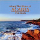tim janis - along the shore of acadia CD 2000 tim janis ensemble used mint