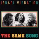 israel vibration - the same song CD 1996 RAS new factory sealed