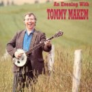 tommy makem - an evening with tommy makem CD 1993 shanachie used mint