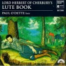 Paul O'Dette - Lord Herbert of Cherbury's Lute Book CD 1992 harmonia mundi germany used mint
