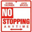 robin trower jack bruce - no stopping anytime CD 1989 chrysalis used mint