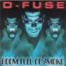d-fuse - room full of smoke CD 1999 damage used mint