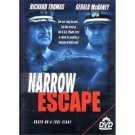 narrow escape - richard thomas gerald mcraney DVD all regoins sterling used mint