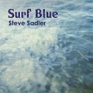 steve sadler - surf blue CD 2010 gibraltar 12 tracks used mint