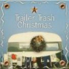 trailer trash christmas - various artists CD 1999 platinum entertainment used mint