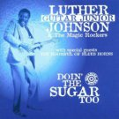 luther guitar junior johnson - donin' the sugar too CD 1997 rounder used mint