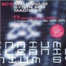 80's millennium synth pop madness - various artists CD 2000 cleopatra 17 tracks used mint