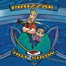 prozzak - hot show CD 1999 sony epic new factory sealed