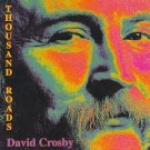 david crosby - thousand roads CD 1993 atlantic wea 10 tracks used mint