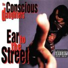 the conscious daughters - ear to the street CD 1993 scarface priority used mintd
