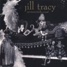 jill tracy - quintessentially unreal CD sleight of hand 10 tracks used mint