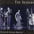 seekers - studio & concert rarities CD 1995 EMI 23 tracks used mint