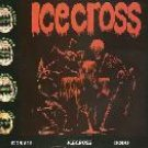 icecross - icecross CD dodo comet records DDR519 8 tracks used mint