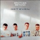 brother beyond - get even CD 1988 parlophone capitol 12 tracks used mint