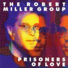 robert miller group - prisoners of love CD 1996 32 records used