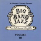 big band jazz from the beginnings to the fifties volume III CD 1983 smithsonian 20 tracks