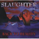 slaughter - back to reality Enhanced CD 12 tracks 1999 CMC international BMG used