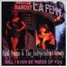 paul quinn & the independent group - will i ever be inside of you CD 1996 thirsty ear