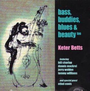 keter betts - bass buddies blues & beauty CD 1999 keter betts music used mint