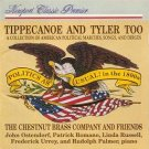 tippecanoe and tyler too - chestnut brass company and friends CD 1992 newport classic used mint