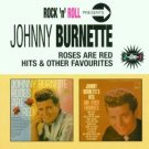 johnny burnette - roses are red hits and other favourites CD 2001 EMI 24 tracks used