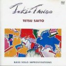 tetsu saito bass solo improvisation - tokio tango CD 1987 ALM japan used mint