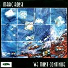 marc rossi - we must continue CD 1996 MMC 8 tracks used mint