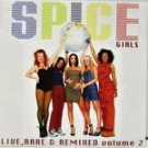 spice girls - live rare and remixed volume 2 CD 13 tracks used mint