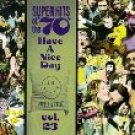 Super Hits of the '70s - Have a Nice Day Vol. 23 - various artists CD 1996 rhino 12 tracks used