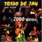 tribo de jah - ao vivo 2000 anos CD 1999 universal indie records brasil 17 tracks