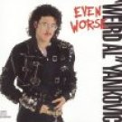 weird al yankovic - even worse CD 1988 volcano zomba 11 tracks used