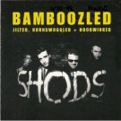 the shods - bamboozled CD 1998 shods poorhouse 10 tracks used mint