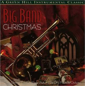 big band christmas - chris mcdonald orchestra CD 1996 green hill 10 tracks used mint