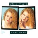 kelly willis - ban bang CD 1991 MCA 10 tracks used mint