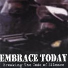 embrace today - breaking the code of silence CD 2000 shores edge 9 tracks used mint