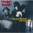 barrence whitfield with tom russell - cowboy mambo CD 1993 east side digital ESD 12 tracks used