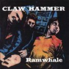 claw hammer - ramwhale CD 1991 hi jimmy music sympathy for the record industry