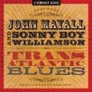 john mayall & sonny boy williamson - trans atlantic blues CD 2-discs 2009 fuel varese sarabande