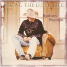 rodney hayden - living the goodlife CD 2003 koch 11 tracks used mint