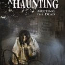 a haunting - meeting the dead DVD 2-discs 2007 timeless media new dominion used