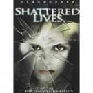 shattered lives DVD widescreen 2009 lionsgate used mint