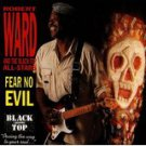 robert ward - fear no evil CD 1990 black top 14 tracks used mint