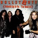 bullet boys - smooth up in ya the best of CD + DVD 2006 deadline used mint