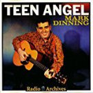 mark dinning - teen angel CD 1995 1996 radio archives 26 tracks used mint