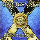whitesnake - good to be bad CD 2008 steamhammer 11 tracks used mint