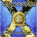 whitesnake - good to be bad CD 2008 steamhammer 11 tracks used mint