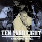 ten yard fight - hardcore pride CD equal vision records 13 tracks used mint