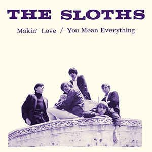 "sloths - makin' love / you mean everything 7"" colored vinyl RSD 2017 sundazed new"